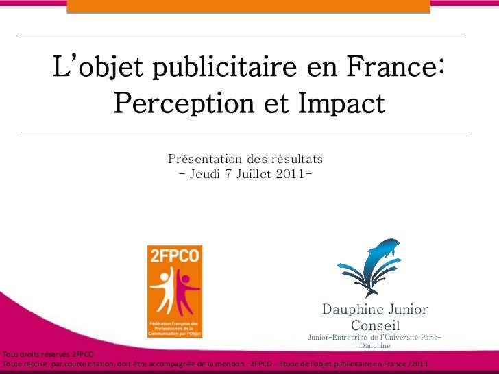 L'objet publicitaire en France:                   Perception et Impact                                                 Pré...