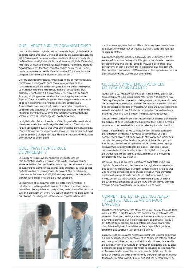33 QUEL IMPACT SUR LES ORGANISATIONS ? Une transformation digitale doit se mener de façon globale et être conduite par le ...