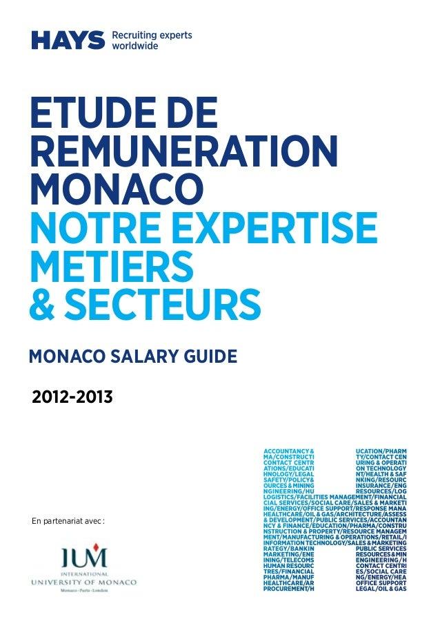 etude deremunerationmonaconotre expertisemetiers& SECTEURSEn partenariat avec:2012-2013MONACO SALARY GUIDE