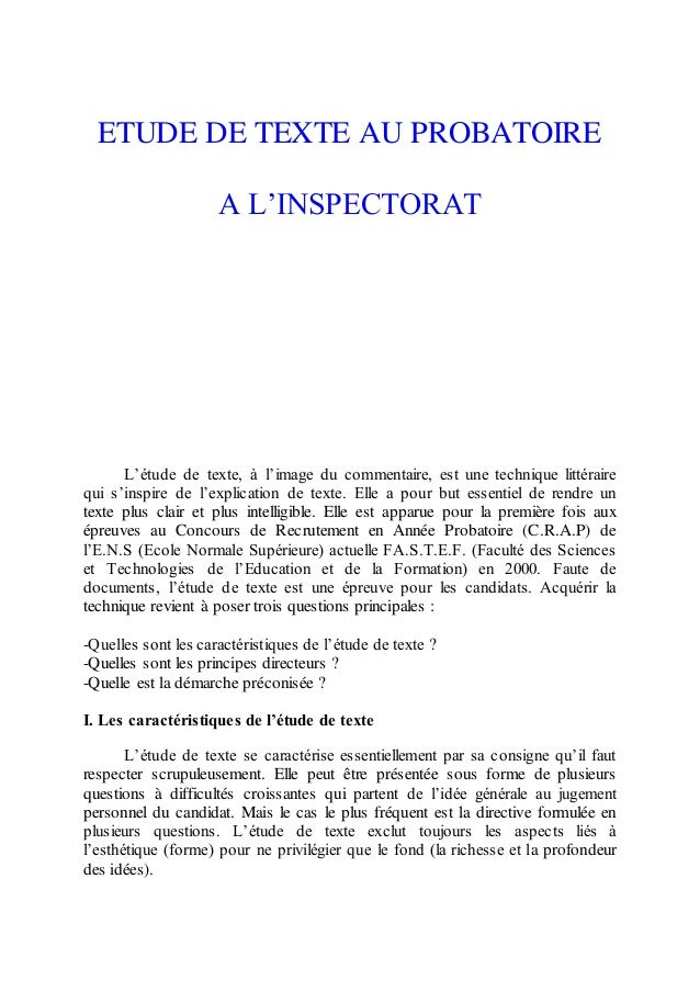 ETUDE DE TEXTE AU PROBATOIRE A L'INSPECTORAT L'étude de texte, à l'image du commentaire, est une technique littéraire qui ...