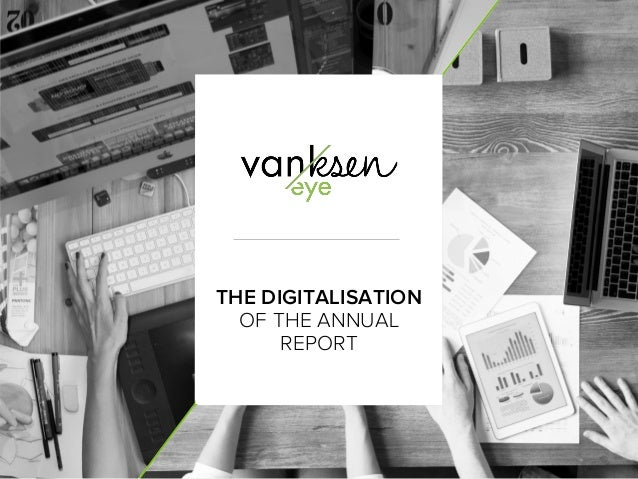 1 THE DIGITALISATION OF THE ANNUAL REPORT