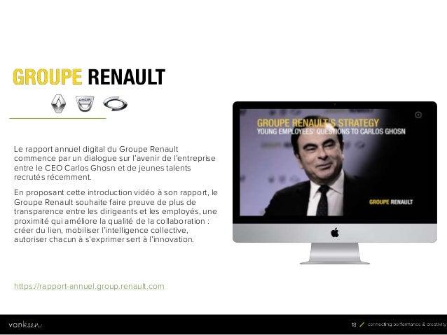 1 8 18 Le rapport annuel digital du Groupe Renault commence par un dialogue sur l'avenir de l'entreprise entre le CEO Carl...