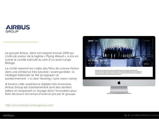 2 0 20 Le groupe Airbus, dans son rapport annuel 2015 qui s'articule autour de la tagline « Flying Ahead », a mis en scène...