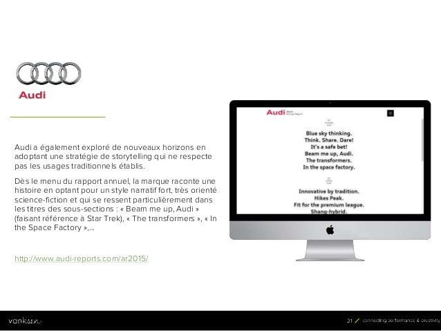 2 1 21 Audi a également exploré de nouveaux horizons en adoptant une stratégie de storytelling qui ne respecte pas les usa...