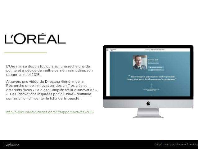 2 8 28 L'Oréal mise depuis toujours sur une recherche de pointe et a décidé de mettre cela en avant dans son rapport annue...