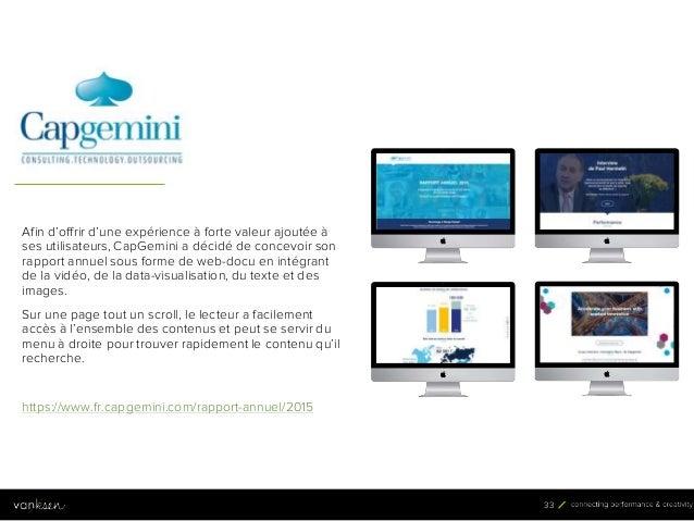 3 3 33 Afin d'offrir d'une expérience à forte valeur ajoutée à ses utilisateurs, CapGemini a décidé de concevoir son rappo...
