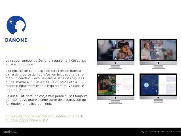 4 2 42 Le rapport annuel de Danone a également été conçu en site monopage. L'originalité de cette page en scroll réside da...