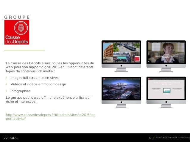 5 2 52 La Caisse des Dépôts a saisi toutes les opportunités du web pour son rapport digital 2015 en utilisant différents t...