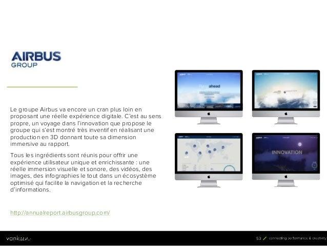 5 3 53 Le groupe Airbus va encore un cran plus loin en proposant une réelle expérience digitale. C'est au sens propre, un ...