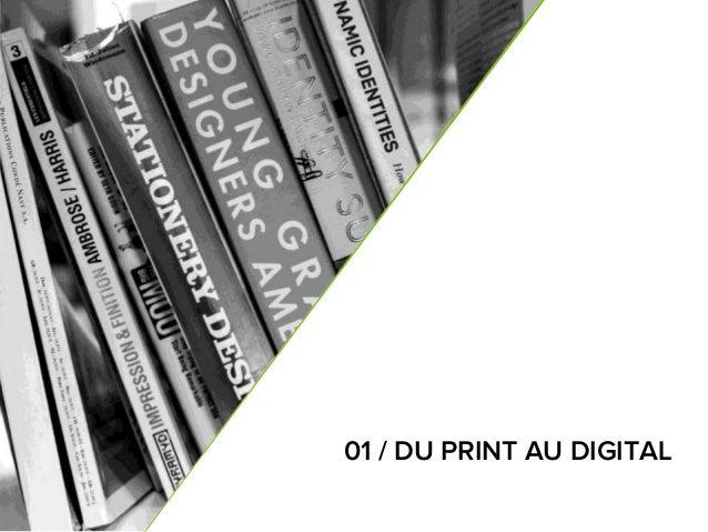 6 01 / DU PRINT AU DIGITAL