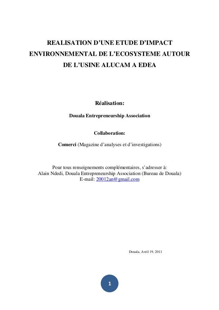 REALISATION D'UNE ETUDE D'IMPACTENVIRONNEMENTAL DE L'ECOSYSTEME AUTOUR             DE L'USINE ALUCAM A EDEA               ...