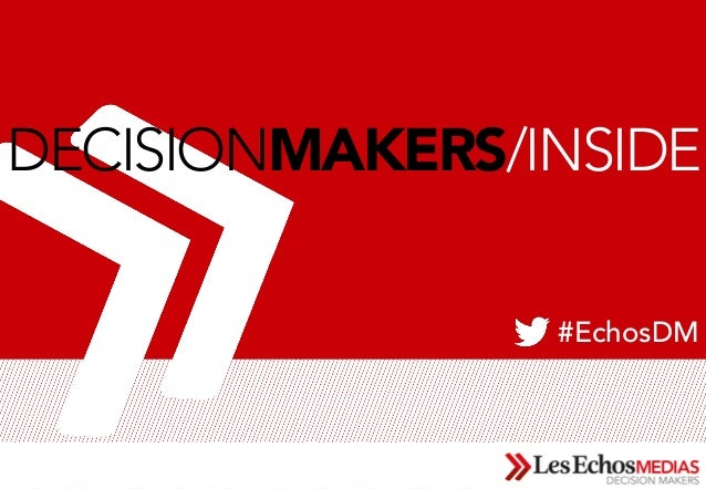 1DECISIONMAKERS/INSIDE#EchosDM