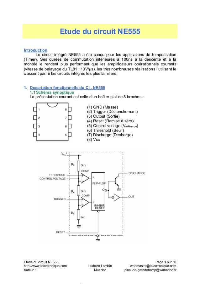 Etude du circuit NE555 Page 1 sur 10http://www.lelectronique.com Ludovic Lambin webmaster@lelectronique.comAuteur : Musclo...