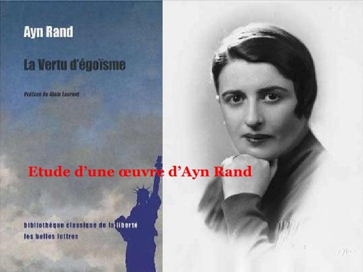 Etude d'une œuvre d'Ayn Rand<br />LA  VERTU D'EGOISME<br />