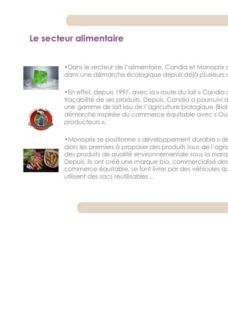Le secteur alimentaire        •Dans le secteur de l'alimentaire, Candia et Monoprix se sont engagés        dans une démarc...