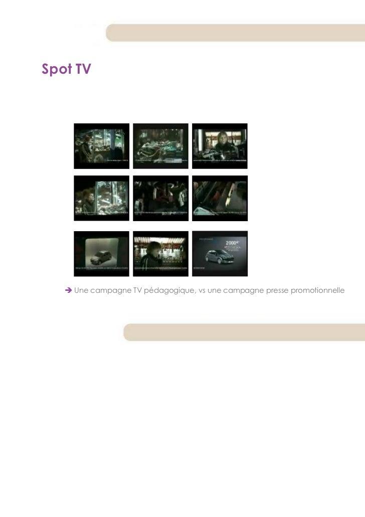 Spot TV    Une campagne TV pédagogique, vs une campagne presse promotionnelle