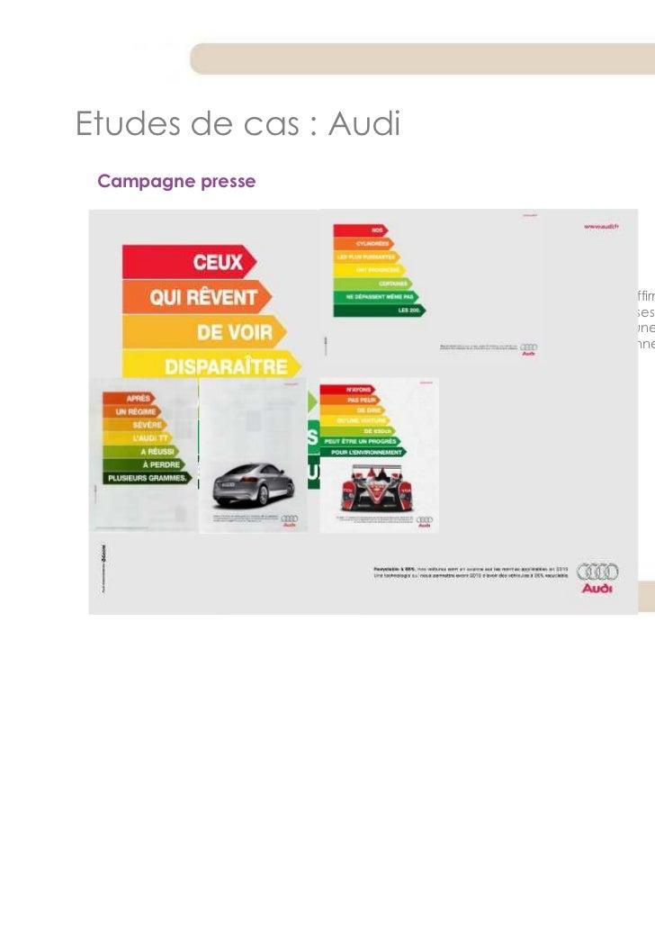 Etudes de cas : Audi Campagne presse                         Audi réaffirme son positionnement                       sur l...