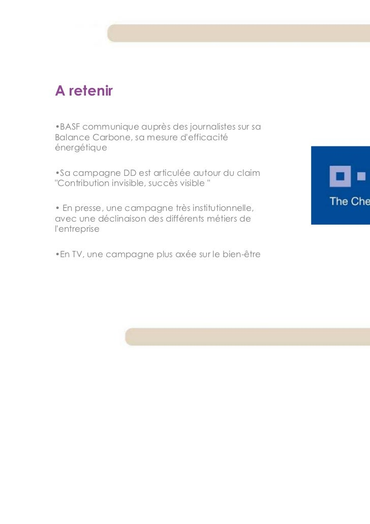 A retenir•BASF communique auprès des journalistes sur saBalance Carbone, sa mesure defficacitéénergétique•Sa campagne DD e...