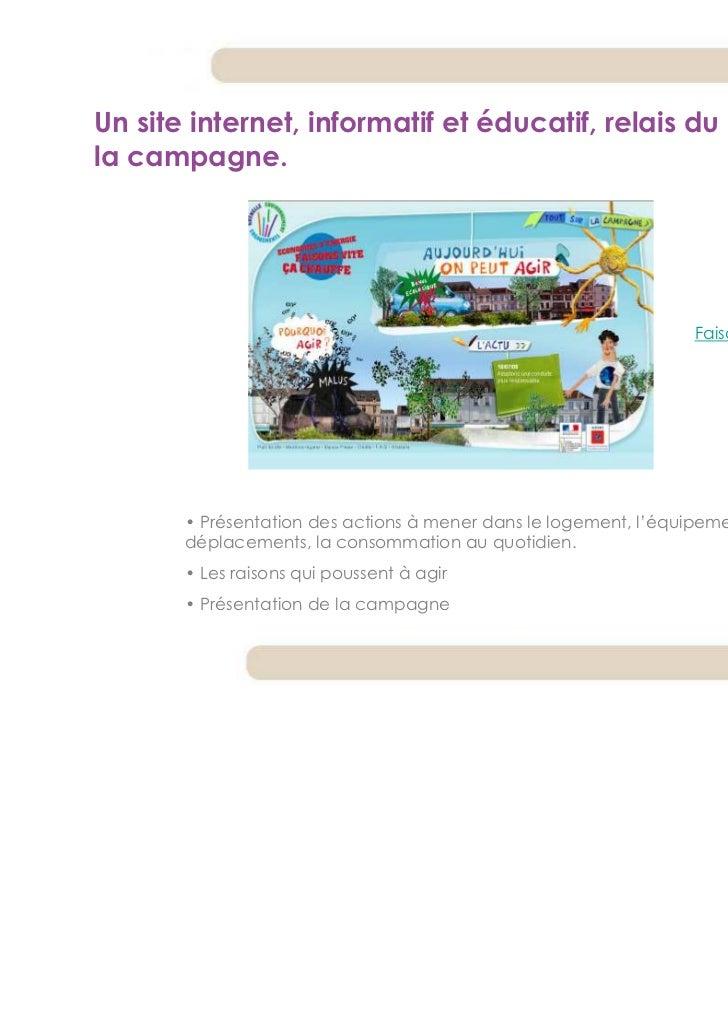Un site internet, informatif et éducatif, relais du message dela campagne.                                                ...