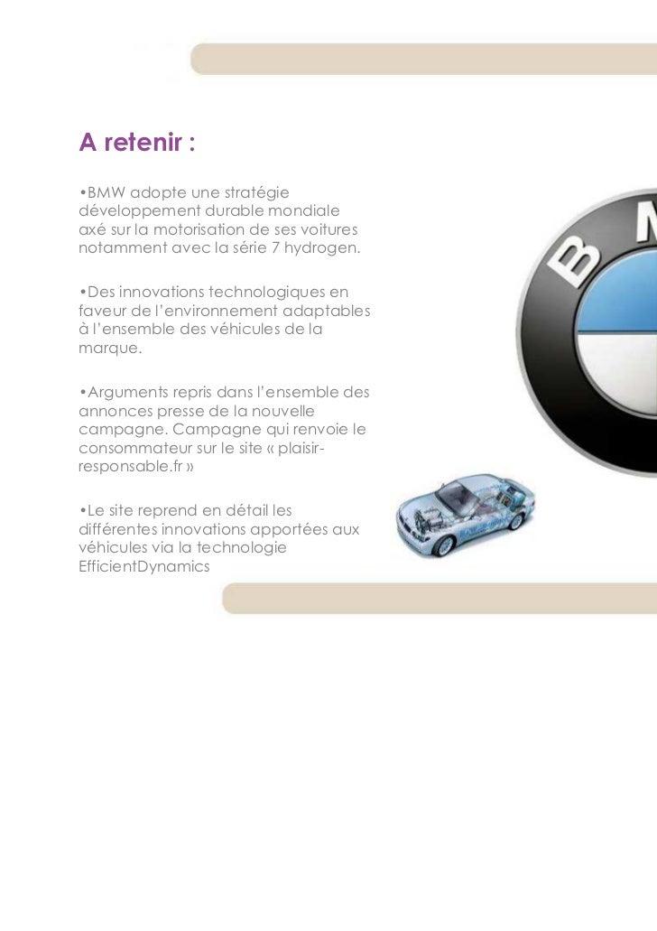 A retenir :•BMW adopte une stratégiedéveloppement durable mondialeaxé sur la motorisation de ses voituresnotamment avec la...