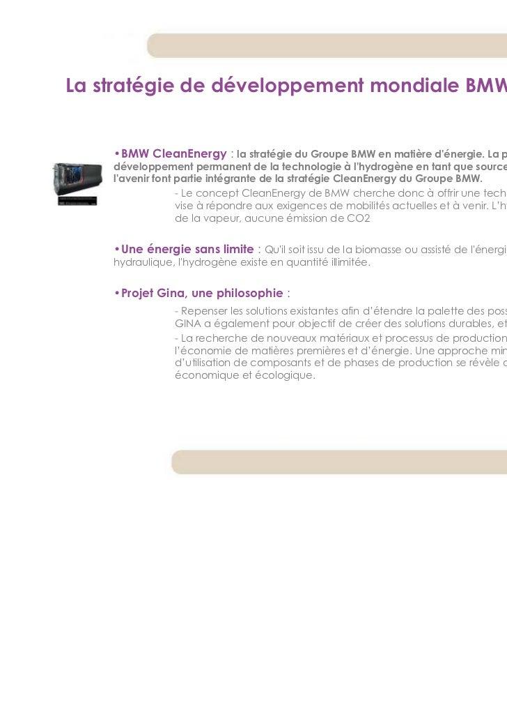 La stratégie de développement mondiale BMW    •BMW CleanEnergy : la stratégie du Groupe BMW en matière dénergie. La promot...