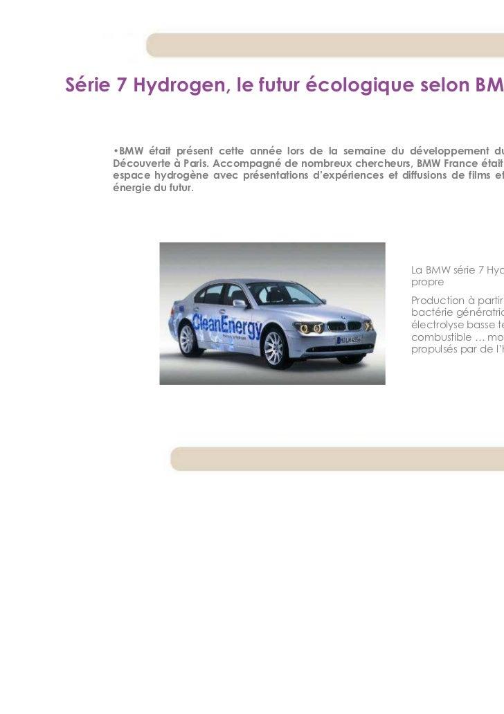 Série 7 Hydrogen, le futur écologique selon BMW    •BMW était présent cette année lors de la semaine du développement dura...