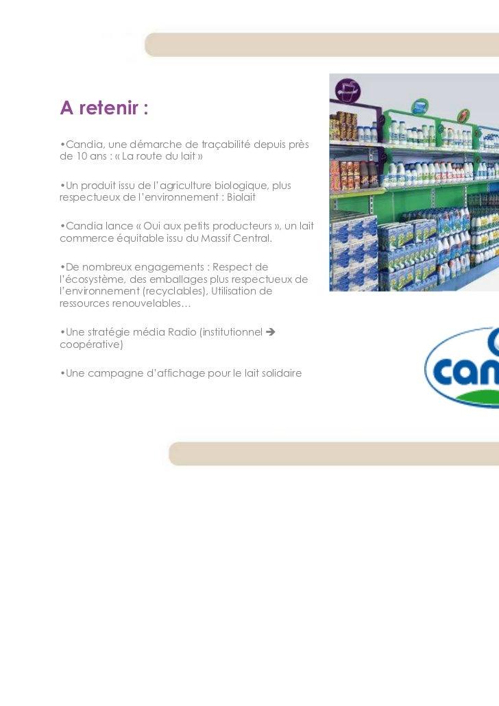 A retenir :•Candia, une démarche de traçabilité depuis prèsde 10 ans : « La route du lait »•Un produit issu de l'agricultu...