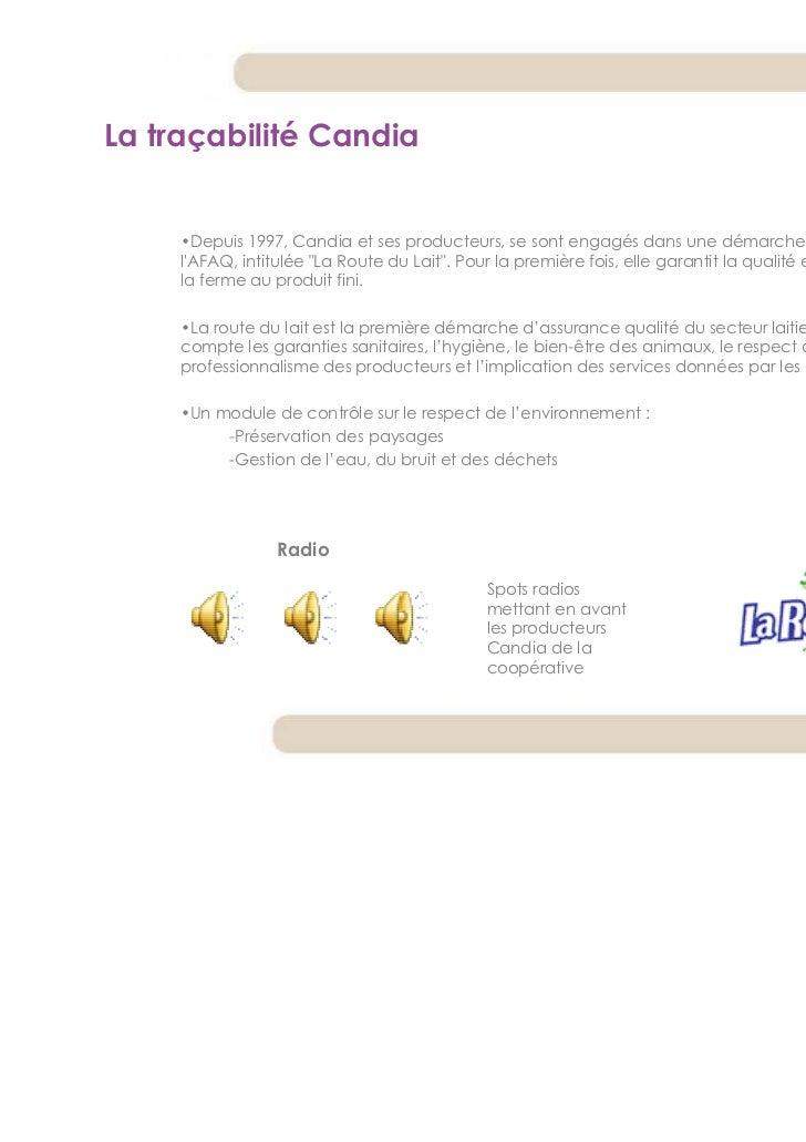 La traçabilité Candia     •Depuis 1997, Candia et ses producteurs, se sont engagés dans une démarche qualité certifiée par...