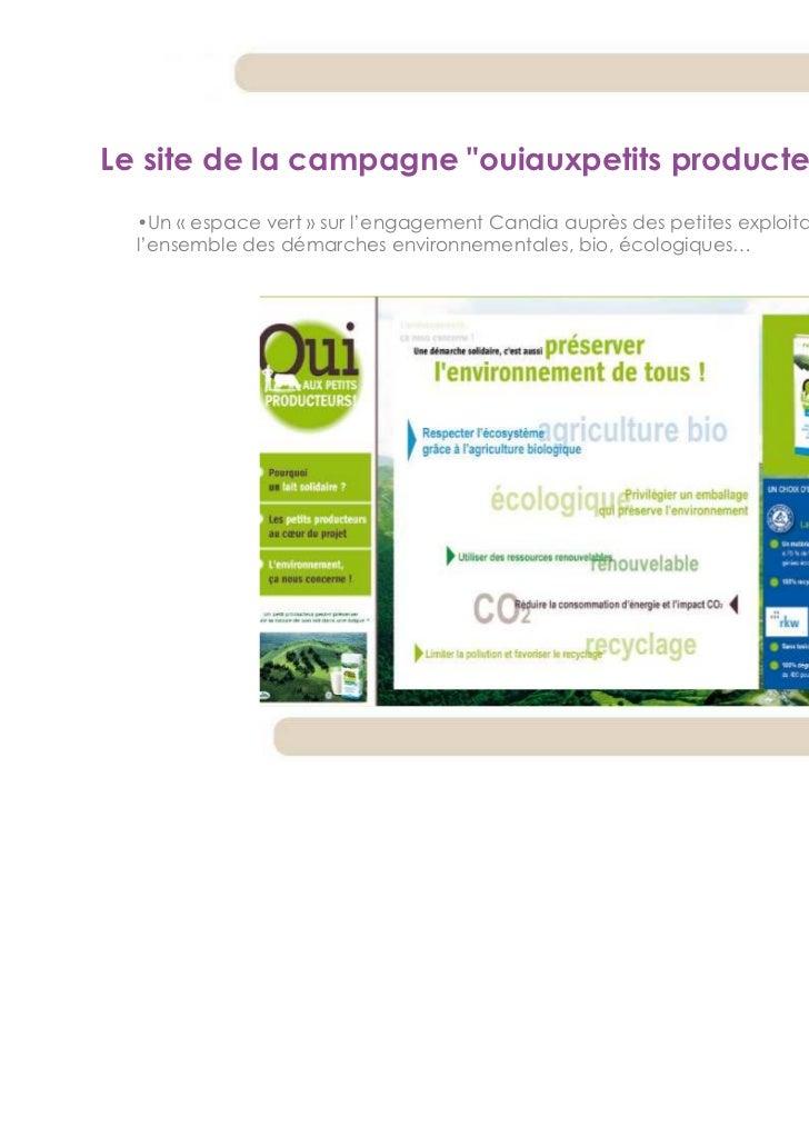 """Le site de la campagne """"ouiauxpetits producteurs.fr""""  •Un « espace vert » sur l'engagement Candia auprès des petites explo..."""