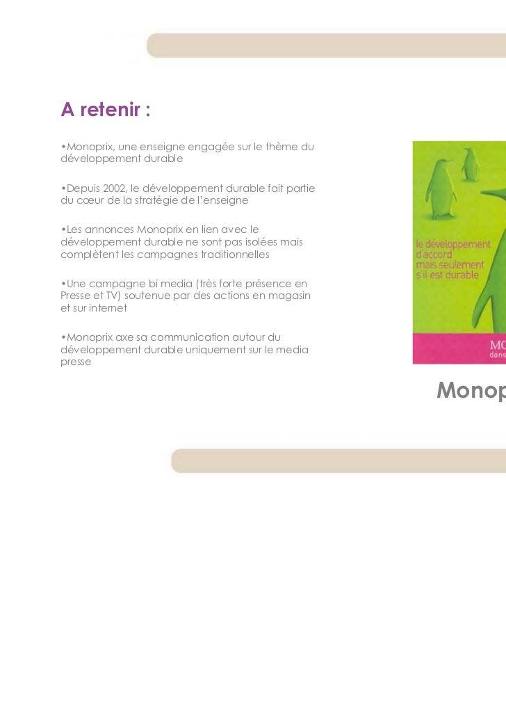 A retenir :•Monoprix, une enseigne engagée sur le thème dudéveloppement durable•Depuis 2002, le développement durable fait...