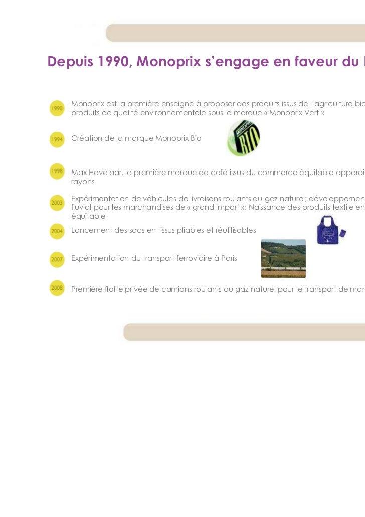 Depuis 1990, Monoprix s'engage en faveur du DD   Monoprix est la première enseigne à proposer des produits issus de l'agri...