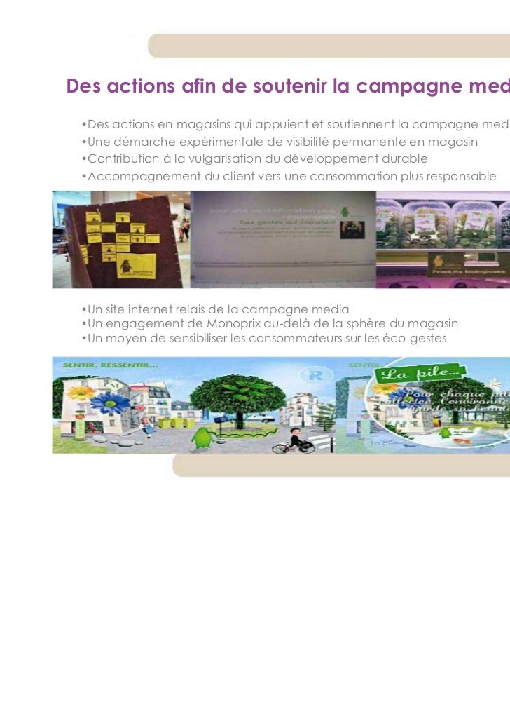 Des actions afin de soutenir la campagne media •Des actions en magasins qui appuient et soutiennent la campagne media •Une...