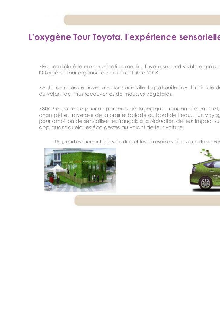 L'oxygène Tour Toyota, l'expérience sensorielle  •En parallèle à la communication media, Toyota se rend visible auprès du ...