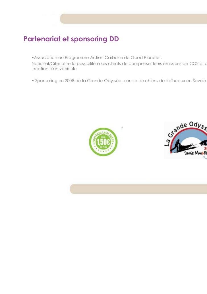 Partenariat et sponsoring DD  •Association au Programme Action Carbone de Good Planète :  National/Citer offre la possibil...