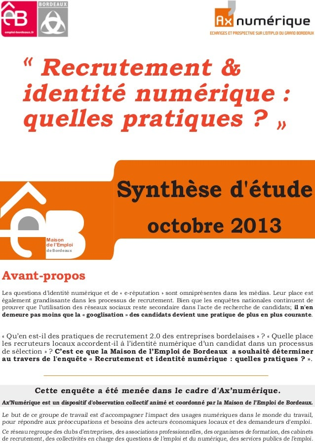 Synthèse d'étude octobre 2013 « Recrutement & identité numérique : quelles pratiques ? » Avant-propos Les questions d'iden...