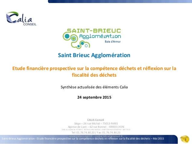 Saint-Brieuc Agglomération - Etude financière prospective sur la compétence déchets et réflexion sur la fiscalité des déch...