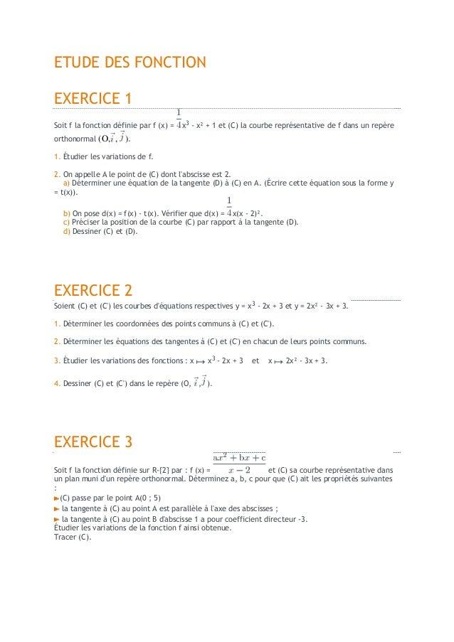 ETUDE DES FONCTIONEXERCICE 1Soit f la fonction définie par f (x) =   x3 - x² + 1 et (C) la courbe représentative de f dans...