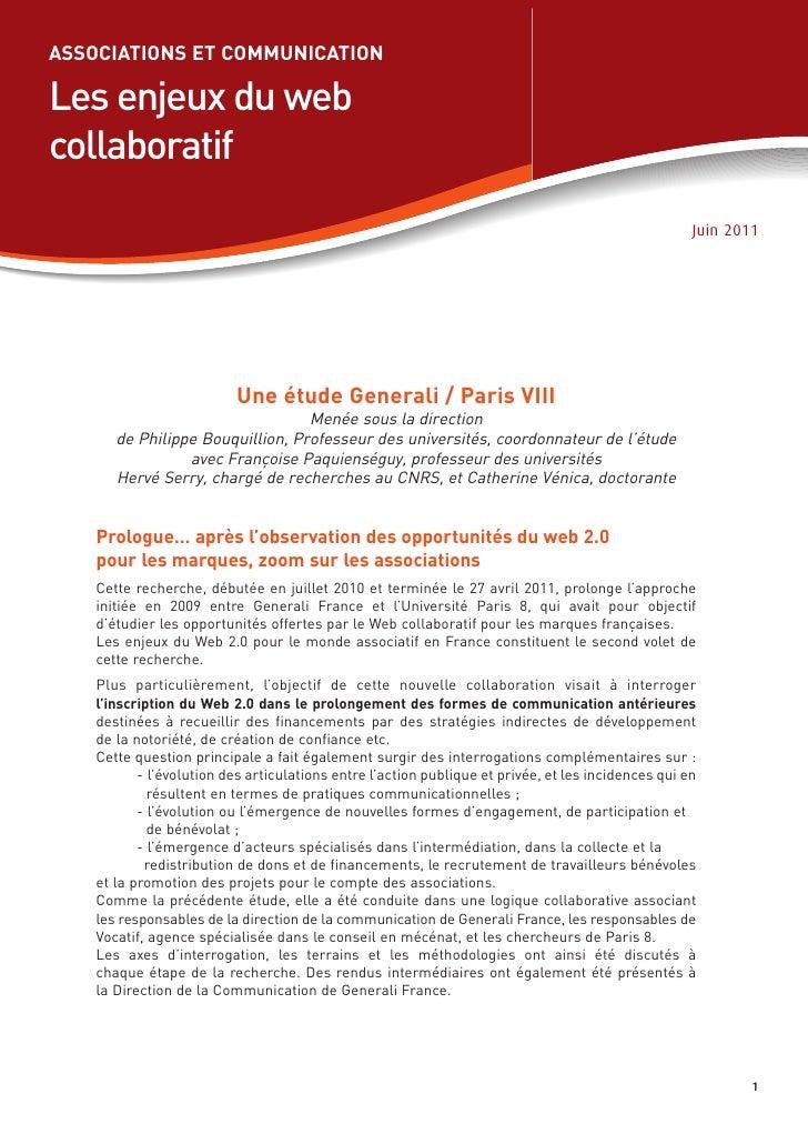 Les enjeux du webcollaboratifASSOCIATIONS ET COMMUNICATION                          Une étude Generali / Paris VIII       ...
