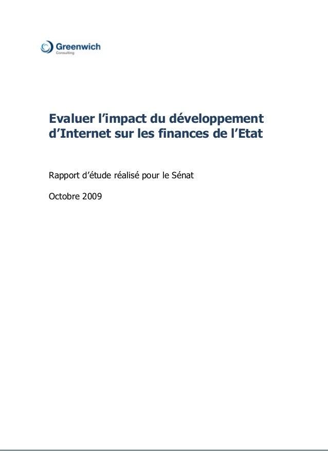 Evaluer l'impact du développementd'Internet sur les finances de l'EtatRapport d'étude réalisé pour le SénatOctobre 2009