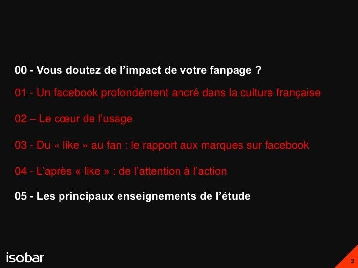 00 - Vous doutez de l'impact de votre fanpage ?01 - Un facebook profondément ancré dans la culture française02 – Le cœur d...