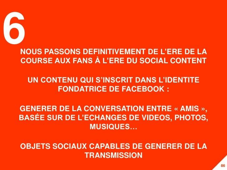 6NOUS PASSONS DEFINITIVEMENT DE L'ERE DE LACOURSE AUX FANS À L'ERE DU SOCIAL CONTENT    UN CONTENU QUI S'INSCRIT DANS L'ID...