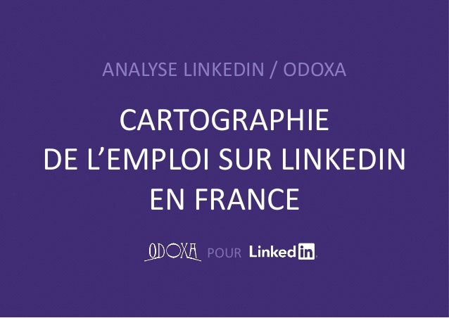 ANALYSE LINKEDIN / ODOXA POUR CARTOGRAPHIE DE L'EMPLOI SUR LINKEDIN EN FRANCE