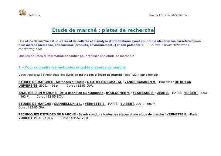 Etude de marché: pistes de recherche<br />Une étude de marché est un «Travail de collecte et d'analyse d'informations ay...