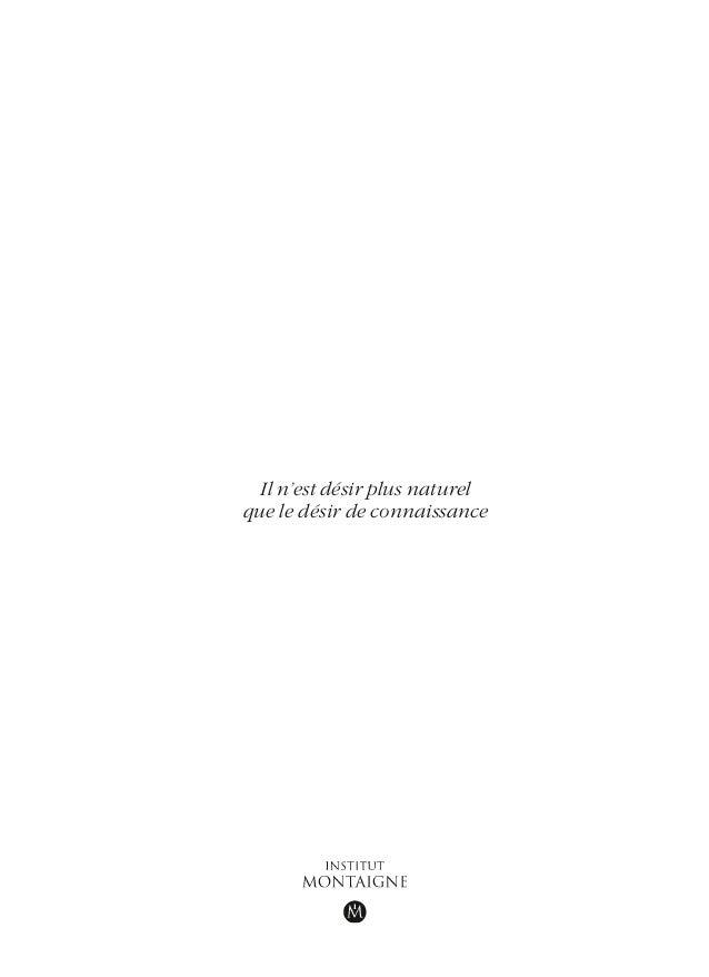 Il n'est désir plus naturel que le désir de connaissance