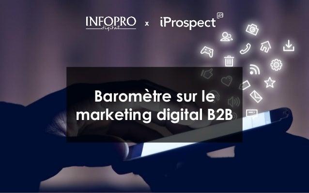 1 X Baromètre sur le marketing digital B2B