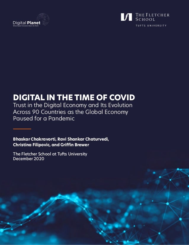 Digital Intelligence Index Digital Intelligence Index I DIGITAL IN THE TIME OF COVID Trust in the Digital Economy and Its ...