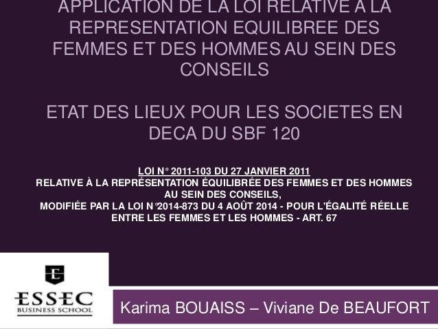 APPLICATION DE LA LOI RELATIVE A LA REPRESENTATION EQUILIBREE DES FEMMES ET DES HOMMES AU SEIN DES CONSEILS ETAT DES LIEUX...