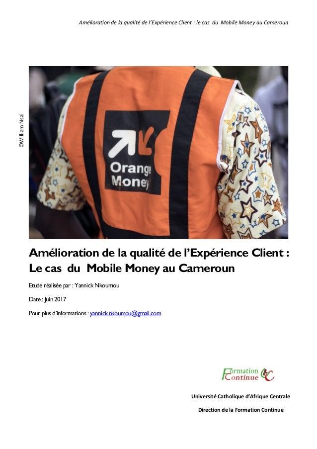 0964da0baff102 Amélioration de la qualité de l'expérience client : le cas du Mobile …