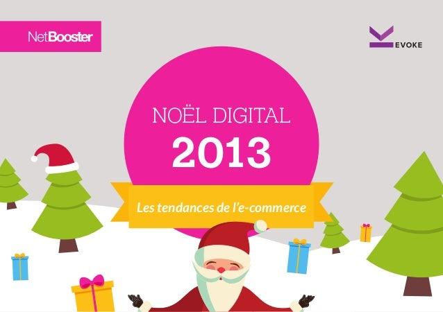 NOËL DIGITAL  2013  Les tendances de l'e-commerce