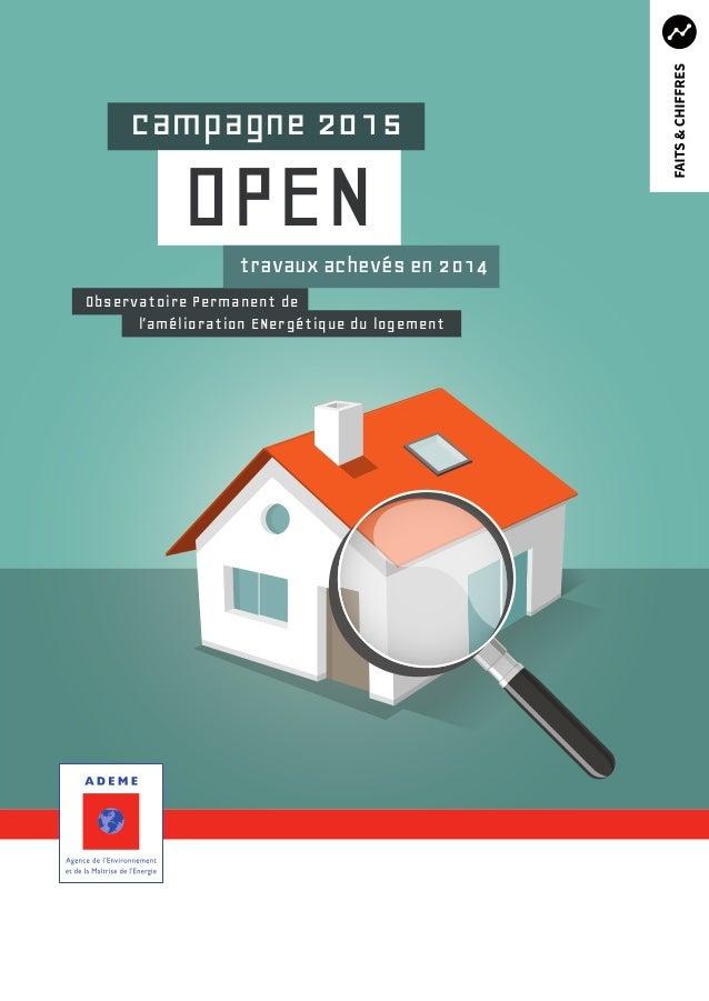 OPEN campagne 2015 travaux achevés en 2014 Observatoire Permanent de l'amélioration ENergétique du logement
